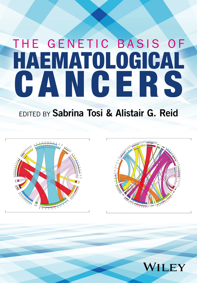 Reid Alistair G. The Genetic Basis of Haematological Cancers genetic incompatibility in a biological system