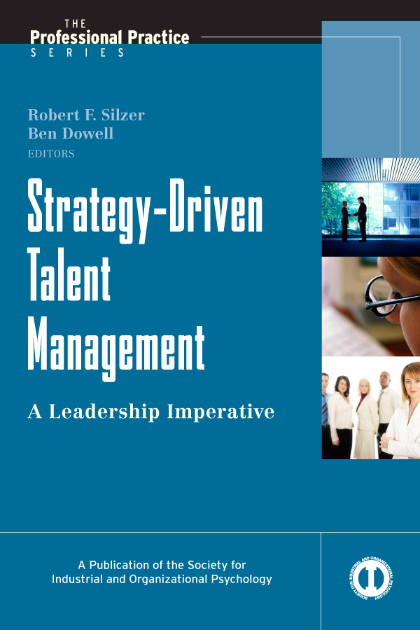 Dowell Ben E. Strategy-Driven Talent Management. A Leadership Imperative