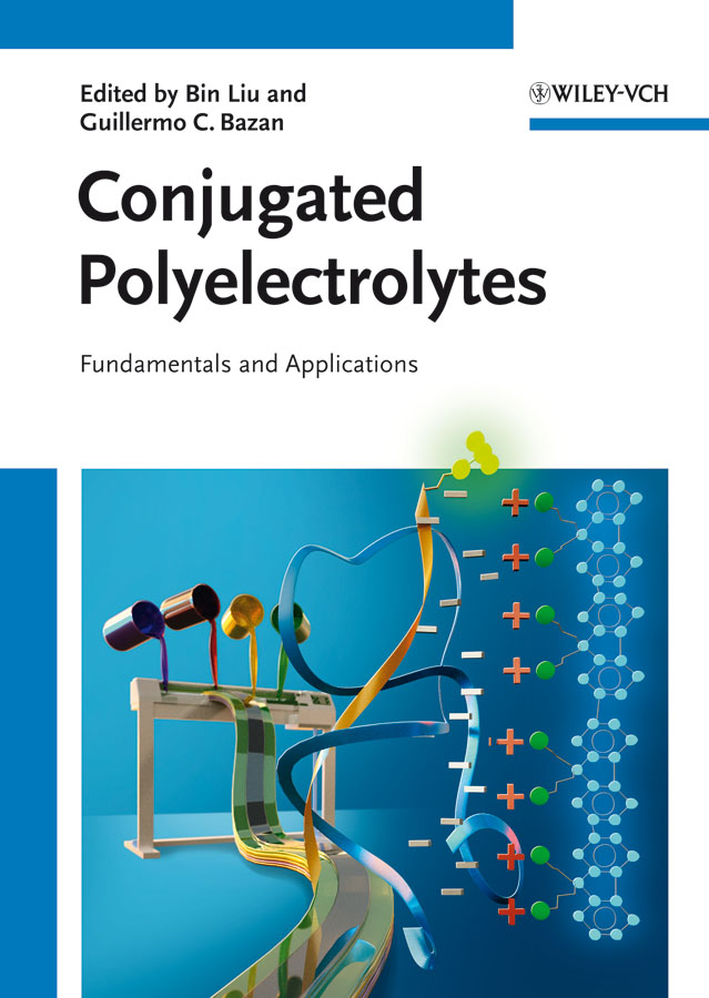 Liu Bin Conjugated Polyelectrolytes. Fundamentals and Applications