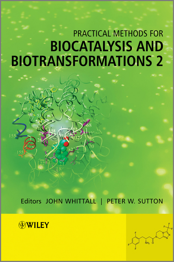Фото - Whittall John Practical Methods for Biocatalysis and Biotransformations 2 hae soo kwak nano and microencapsulation for foods