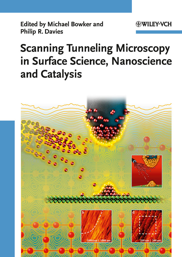 Davies Philip R. Scanning Tunneling Microscopy in Surface Science philippe serp nanomaterials in catalysis