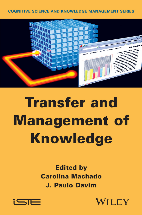 Machado Carolina Transfer and Management of Knowledge access to knowledge in the age of intellectual property