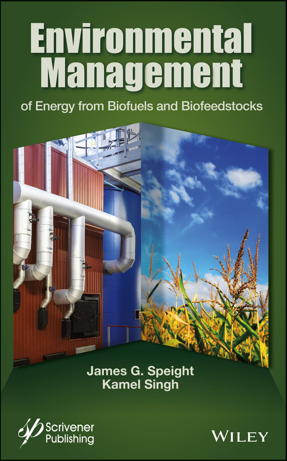 Singh Kamel Environmental Management of Energy from Biofuels and Biofeedstocks
