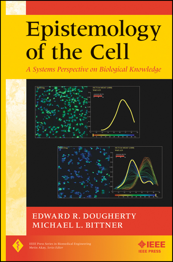 Bittner Michael L. Epistemology of the Cell. A Systems Perspective on Biological Knowledge cd iron maiden a matter of life and death