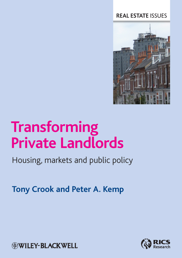 Crook Tony Transforming Private Landlords. housing, markets and public policy