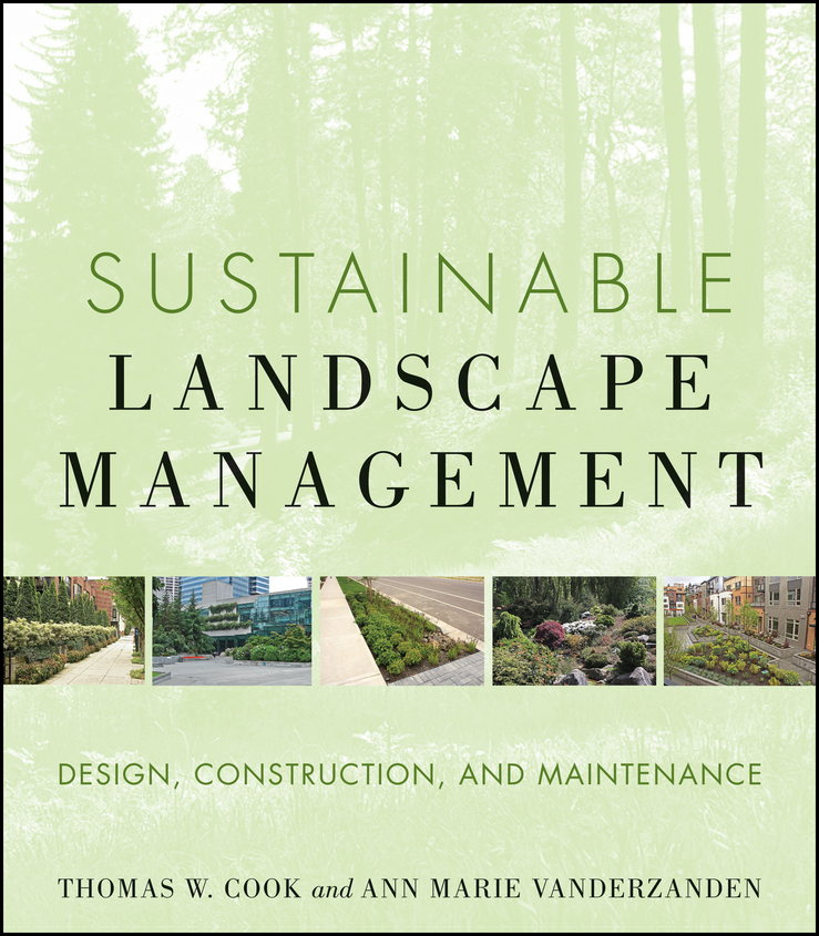 VanDerZanden Ann Marie Sustainable Landscape Management. Design, Construction, and Maintenance green gdp for sustainable development in india
