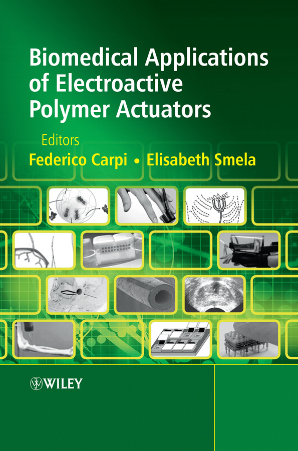 Carpi Federico Biomedical Applications of Electroactive Polymer Actuators konstantina nikita s handbook of biomedical telemetry