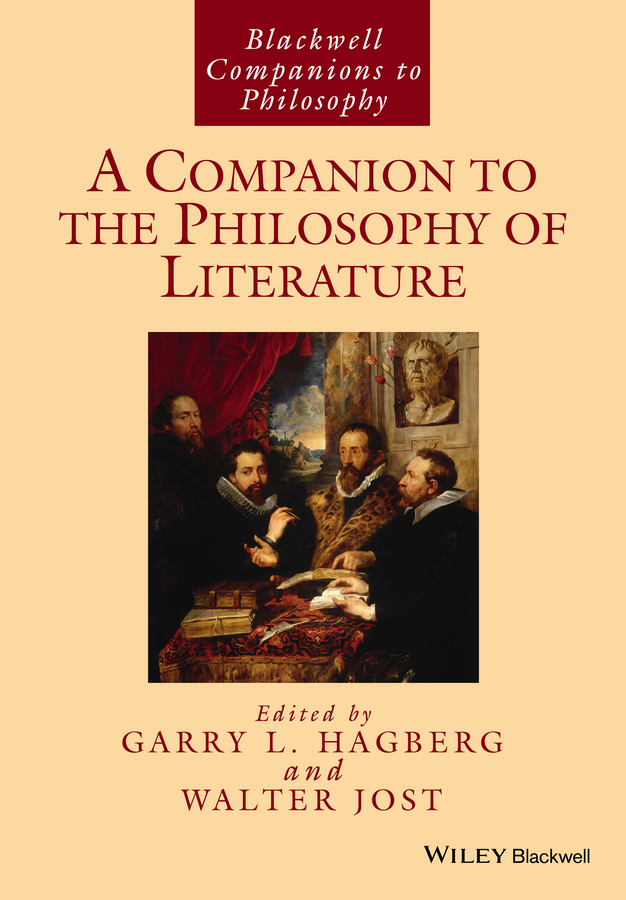 Hagberg Garry L. A Companion to the Philosophy of Literature l wagner martin toni morrison a literary life