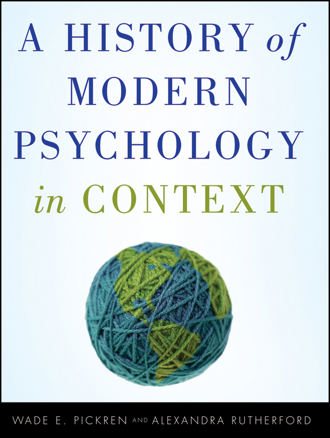 Pickren Wade A History of Modern Psychology in Context