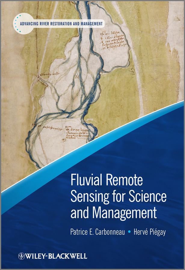 Piégay Hervé Fluvial Remote Sensing for Science and Management