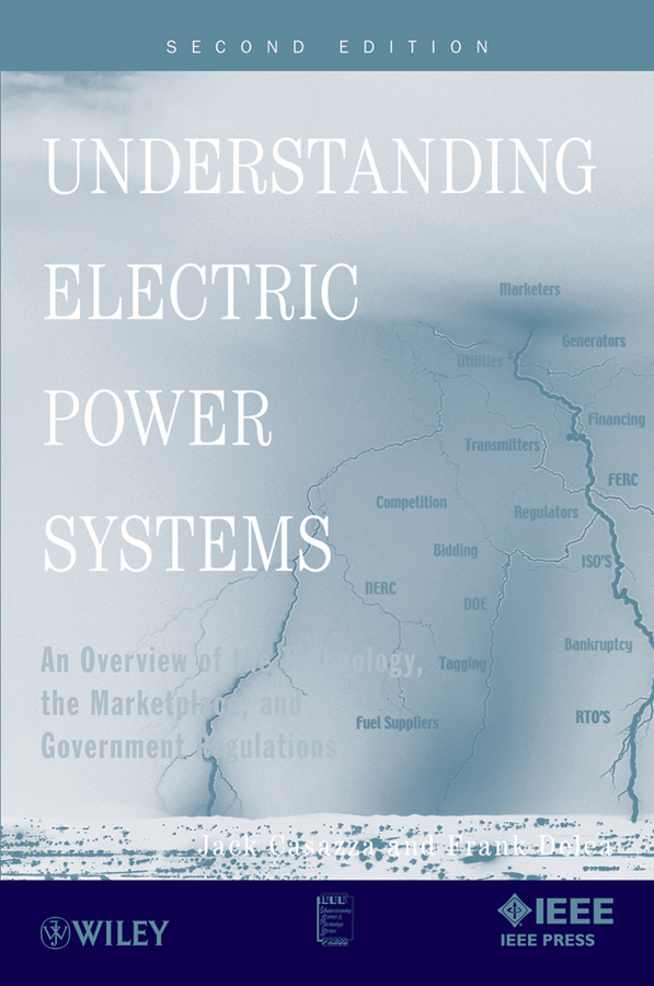 Casazza Jack Understanding Electric Power Systems. An Overview of the Technology, the Marketplace, and Government Regulations кроссовки asicstiger asicstiger as009aujhk94