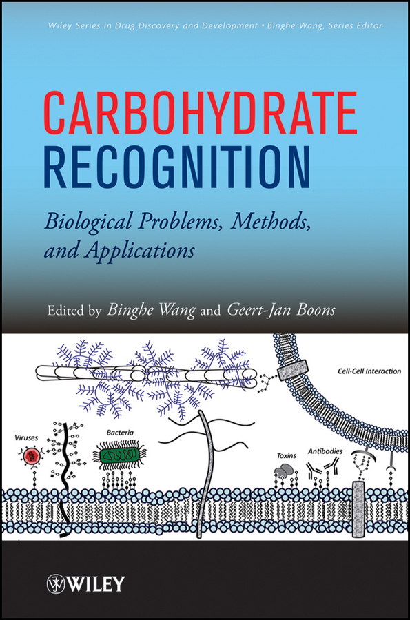 Wang Binghe Carbohydrate Recognition. Biological Problems, Methods, and Applications cillian mcbride recognition
