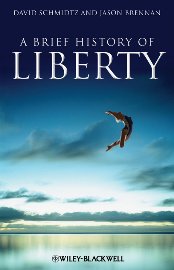 Schmidtz David A Brief History of Liberty tamara sonn islam a brief history isbn 9781444317848