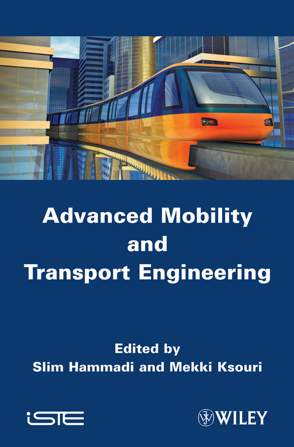 Hammadi Slim Advanced Mobility and Transport Engineering станек у internet information services isbn 9785750203833