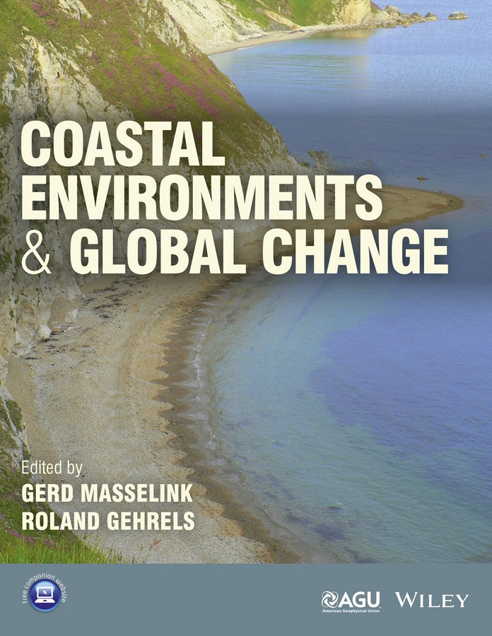 Gehrels Roland Coastal Environments and Global Change erlend moksness global challenges in integrated coastal zone management