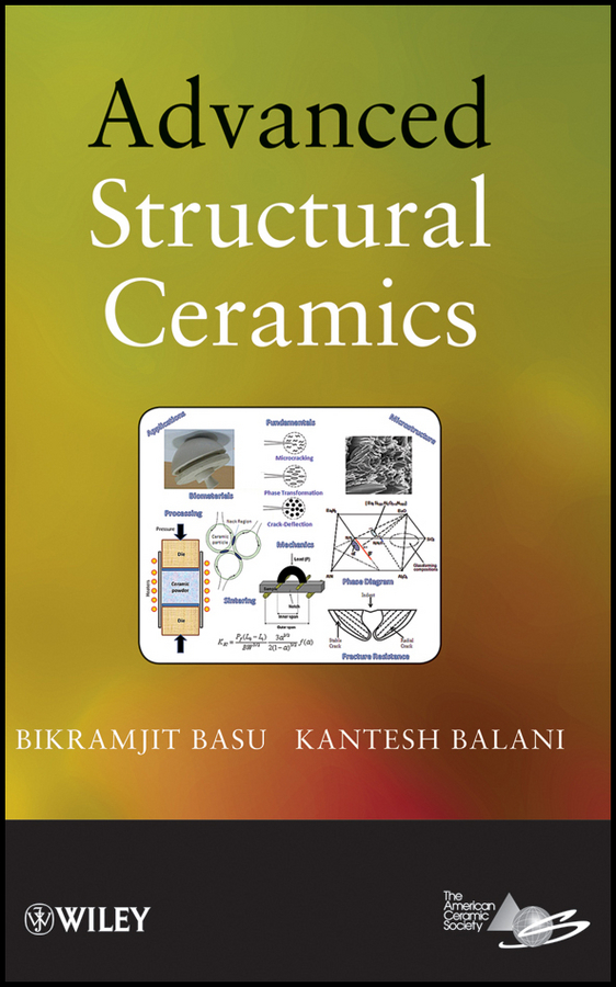 Basu Bikramjit Advanced Structural Ceramics