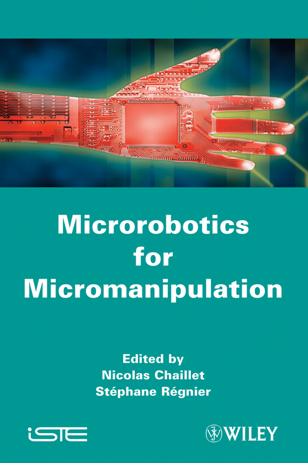Chaillet Nicolas Microrobotics for Micromanipulation