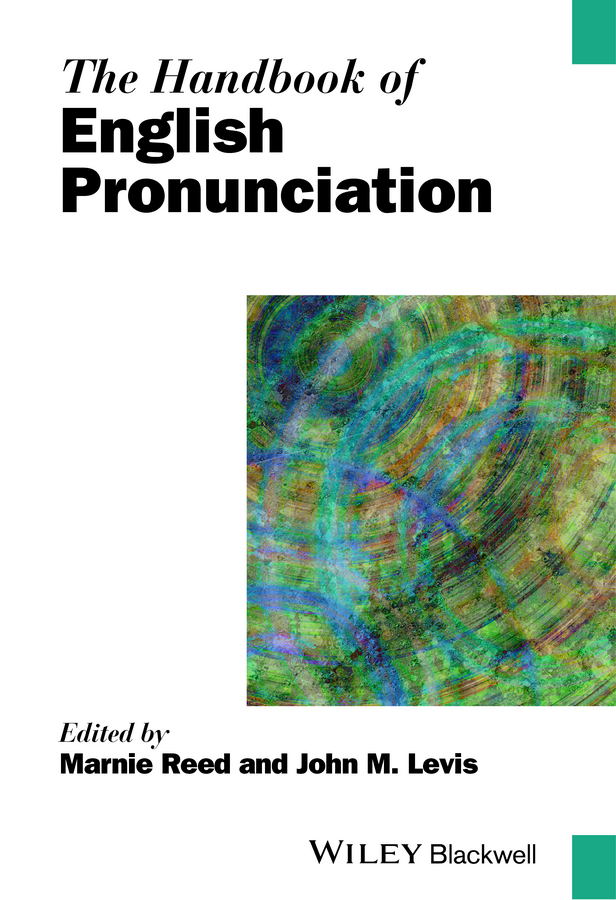 Reed Marnie The Handbook of English Pronunciation negation particles and historical linguistics