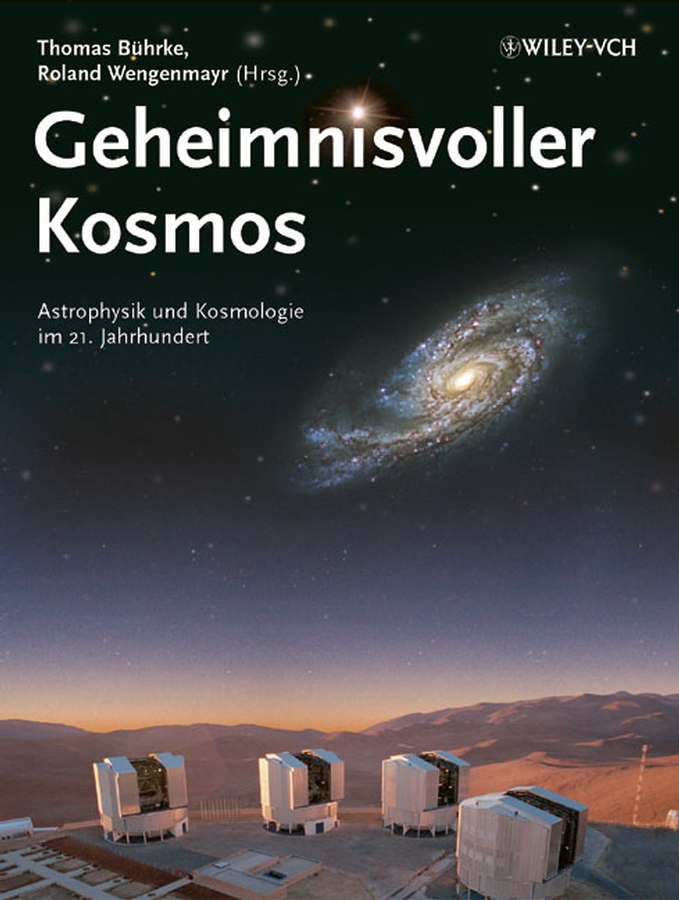 Wengenmayr Roland Geheimnisvoller Kosmos. Astrophysik und Kosmologie im 21. Jahrhundert