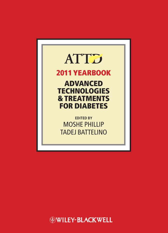 Battelino Tadej ATTD 2011 Year Book. Advanced Technologies and Treatments for Diabetes diabetes hypertension treatment watch laser sinusitis therapeutic apparatus 650nm laser therapy wrist diode lllt