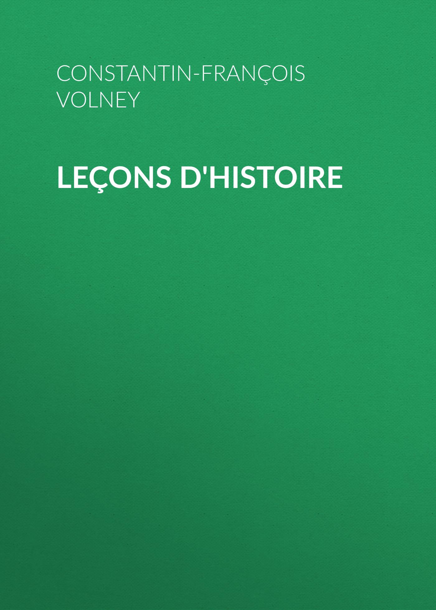 Constantin-François Volney Leçons d'histoire цена 2017