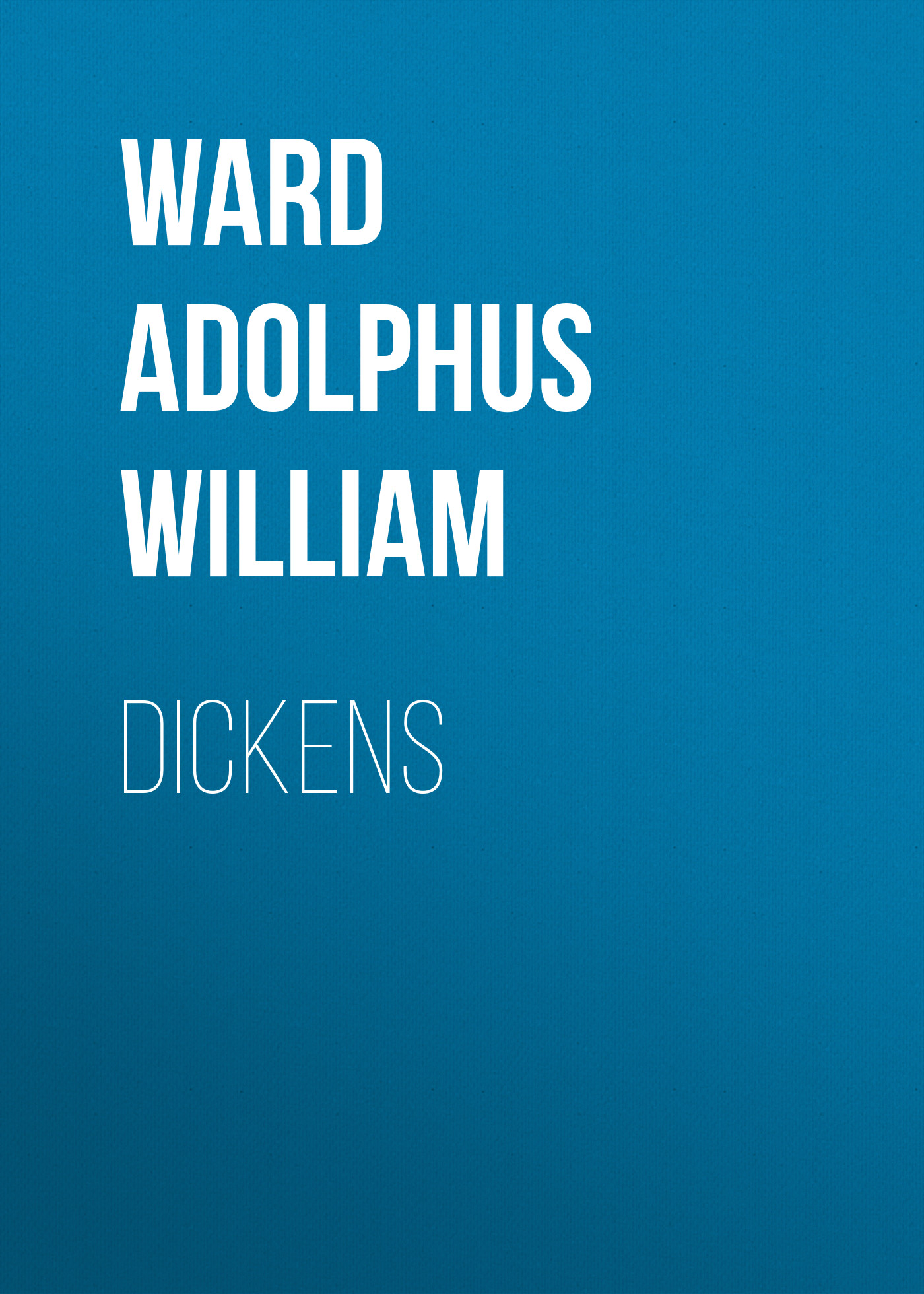 Ward Adolphus William Dickens well ward hochwald 1l 12 19 page 2
