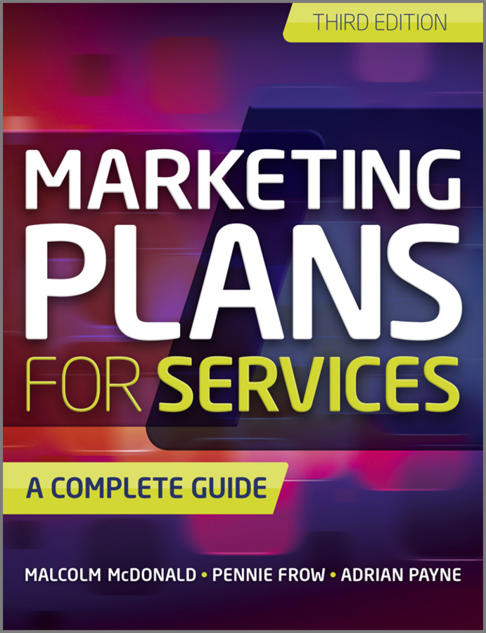 Malcolm McDonald Marketing Plans for Services. A Complete Guide