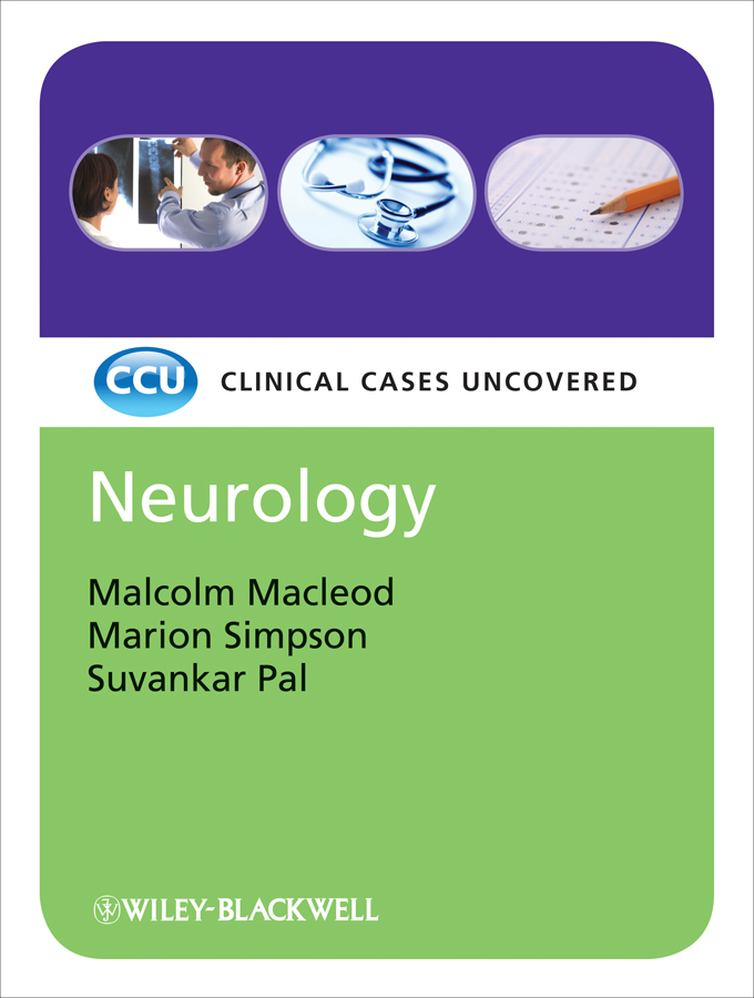 Malcolm Macleod Neurology. Clinical Cases Uncovered rachel allen how to complete a phd in the medical and clinical sciences