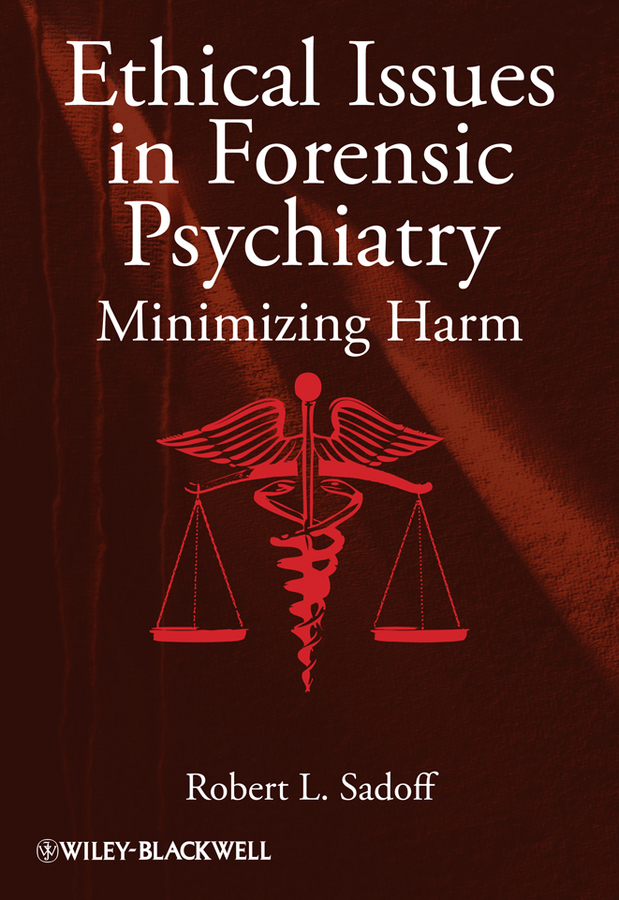 Фото - Robert Sadoff L. Ethical Issues in Forensic Psychiatry. Minimizing Harm the penguin german phrasebook