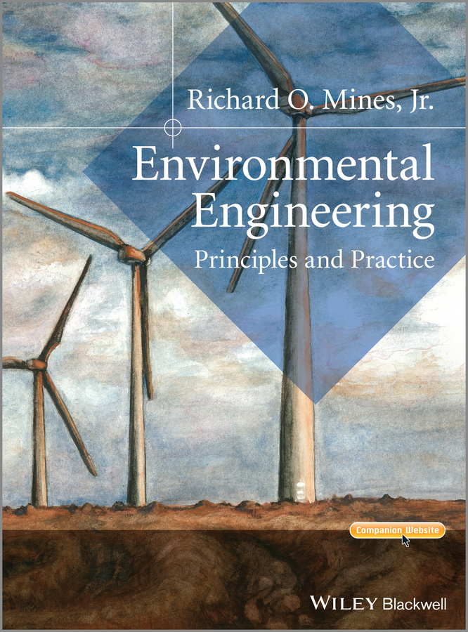 Richard O. Mines, Jr. Environmental Engineering. Principles and Practice цена
