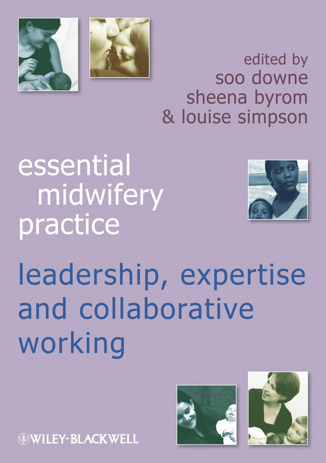 Sheena Byrom Essential Midwifery Practice. Expertise Leadership and Collaborative Working lj41 04780a lj92 01454a good working tested