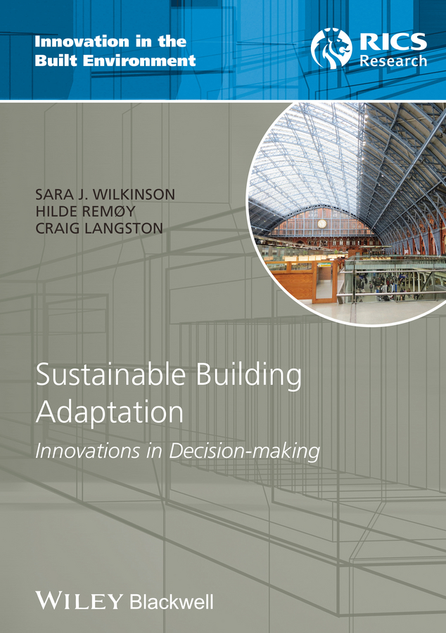 Craig Langston Sustainable Building Adaptation. Innovations in Decision-making цена