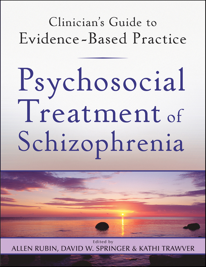 Allen Rubin Psychosocial Treatment of Schizophrenia andres martin pediatric psycho oncology psychosocial aspects and clinical interventions