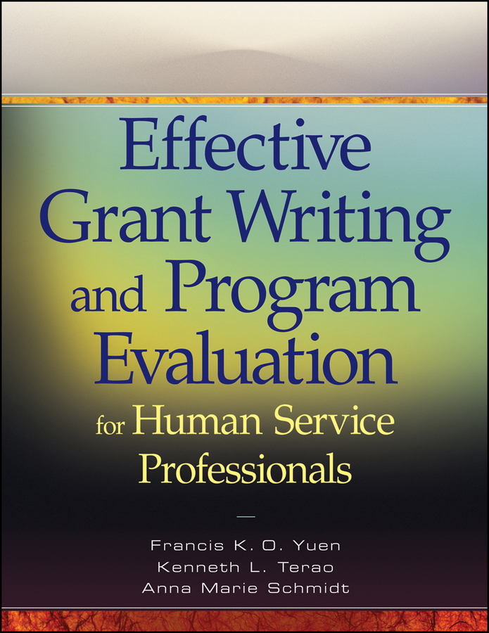 Anna Schmidt Marie Effective Grant Writing and Program Evaluation for Human Service Professionals grant m parasite
