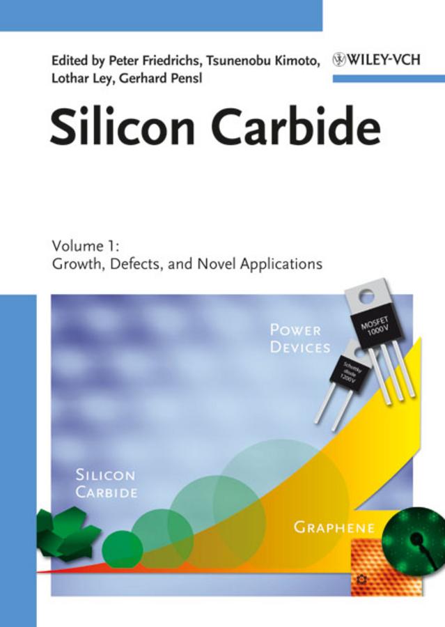 Tsunenobu Kimoto Silicon Carbide. Volume 1: Growth, Defects, and Novel Applications все цены