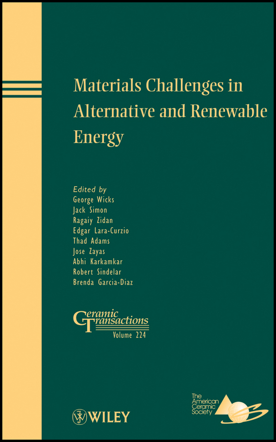 Edgar Lara-Curzio Materials Challenges in Alternative and Renewable Energy introduction to renewable energy