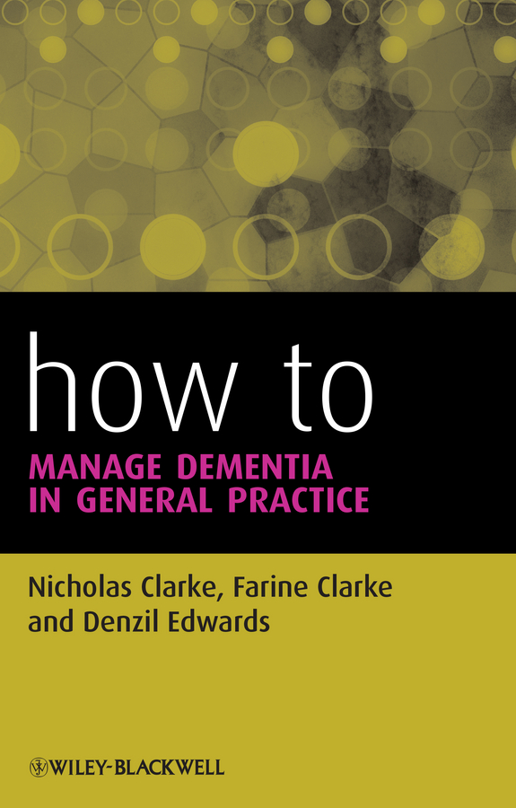 Nicholas Clarke How to Manage Dementia in General Practice dementia in germany