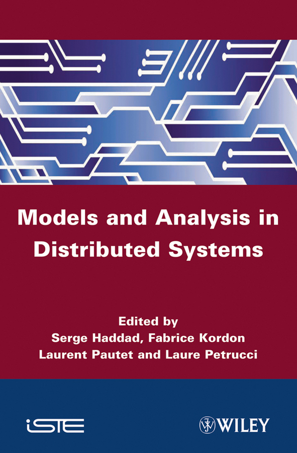 Fabrice Kordon Models and Analysis for Distributed Systems цена
