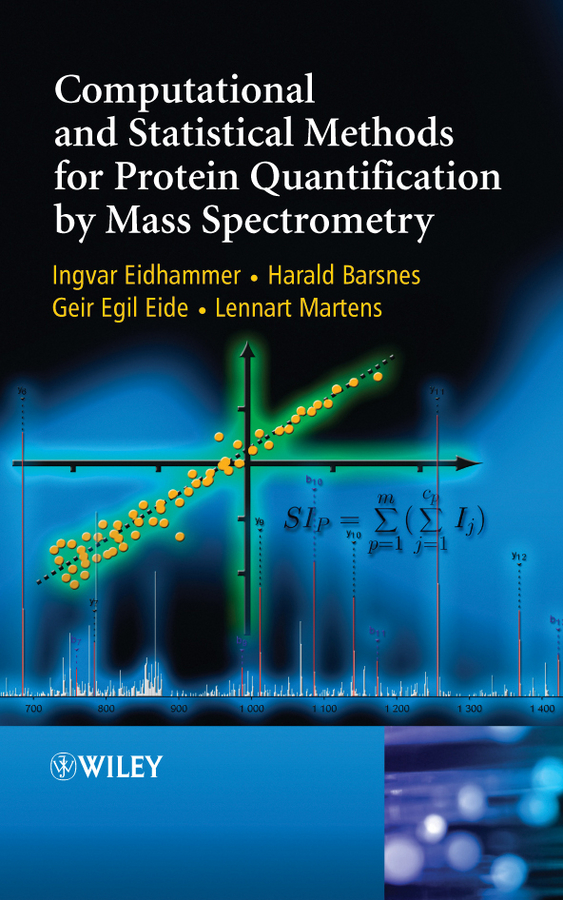 Ingvar Eidhammer Computational and Statistical Methods for Protein Quantification by Mass Spectrometry quantitative methods in archaeology using r