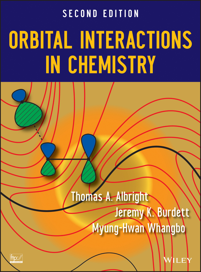 Myung-Hwan Whangbo Orbital Interactions in Chemistry цена