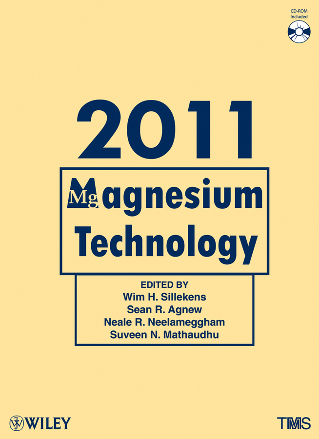 Suveen Mathaudhu N. Magnesium Technology 2011 ghali edward corrosion resistance of aluminum and magnesium alloys understanding performance and testing