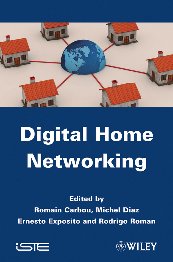 Ernesto Exposito Digital Home Networking natural home the