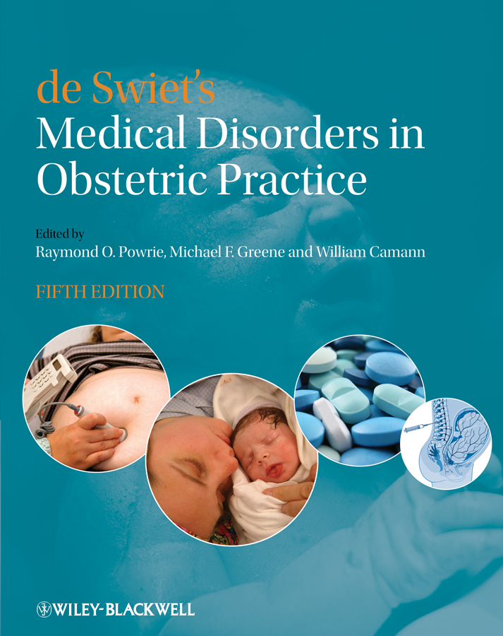 William Camann de Swiet's Medical Disorders in Obstetric Practice medical disorders in pregnancy a manual for midwives