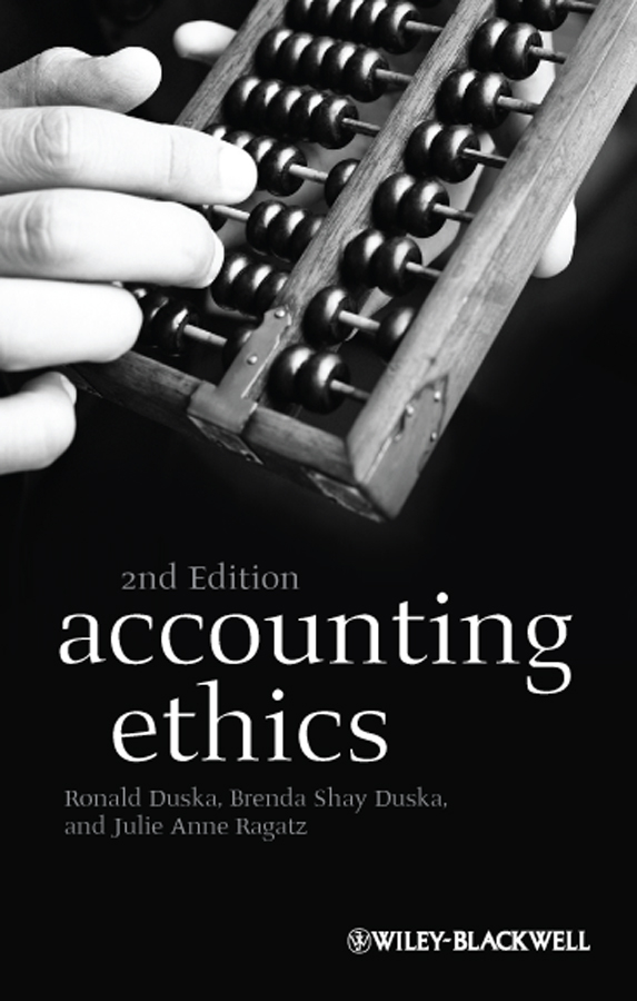 Ronald Duska Accounting Ethics accounting principles for lawyers law practitioner series