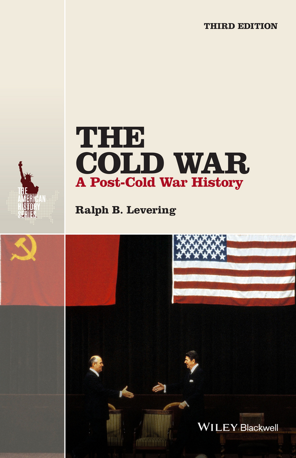 Ralph Levering B. The Cold War. A Post-Cold War History поло print bar сан франциско