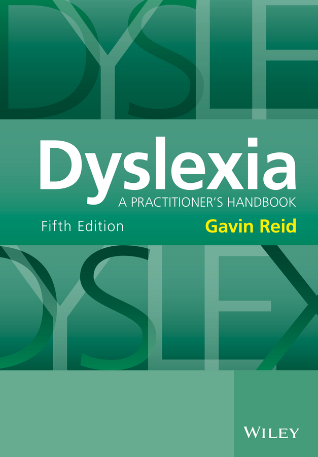 Фото - Gavin Reid Dyslexia. A Practitioner's Handbook live positivity birman cat affirmations workbook birman cat presents positive and loving affirmations workbook includes mentoring questions guidance supporting you