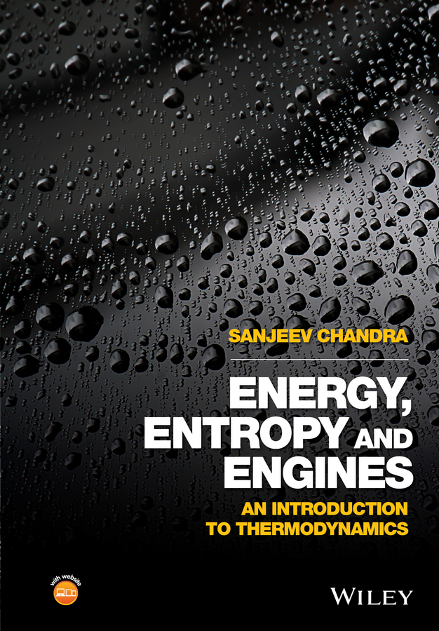 Sanjeev Chandra Energy, Entropy and Engines. An Introduction to Thermodynamics торшер mw light эдгар 7 408041801