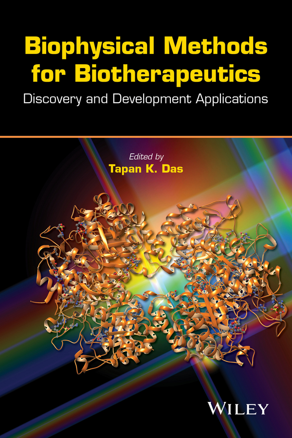 Tapan Das K. Biophysical Methods for Biotherapeutics. Discovery and Development Applications huffman jane e wildlife forensics methods and applications