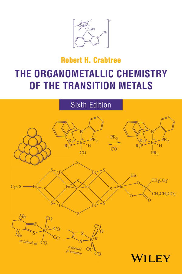 Robert Crabtree H. The Organometallic Chemistry of the Transition Metals tohru nishinaga organic redox systems synthesis properties and applications