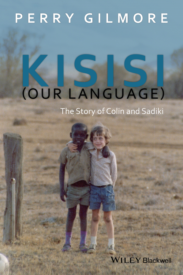 Perry Gilmore Kisisi (Our Language). The Story of Colin and Sadiki все цены